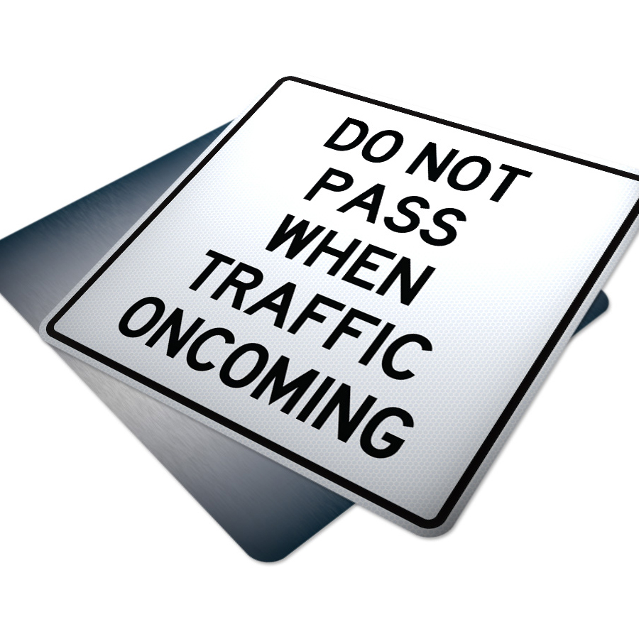 do not pass when traffic oncoming traffic supply 310sign